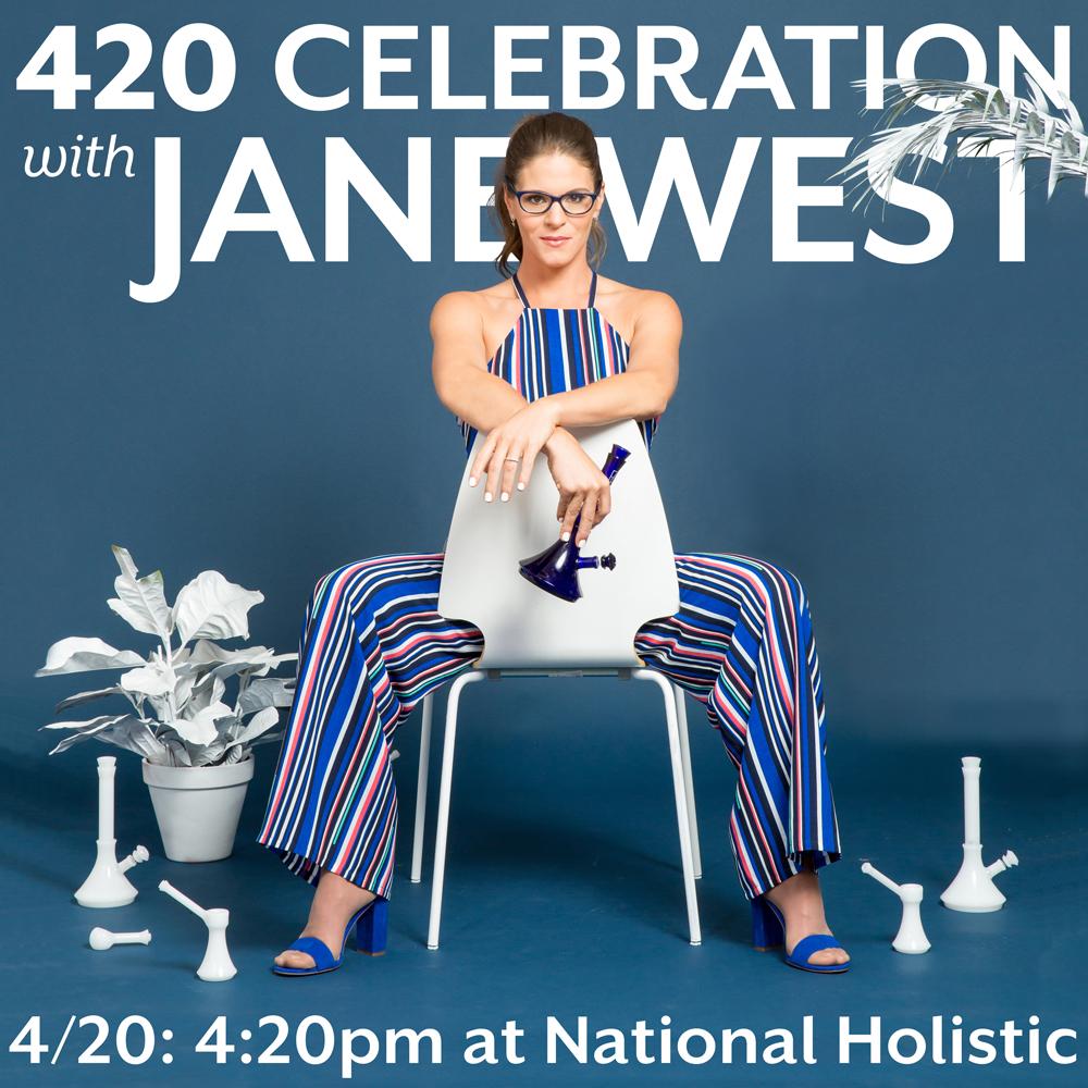 420 Celebration with Jane West!