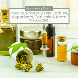 How to Properly Use Edibles, Vaporizers, Topicals & More